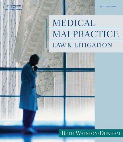 Medical Malpractice Law and Litigation Pdf