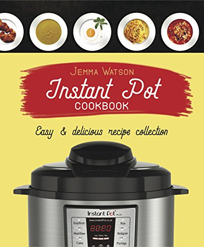 Best Instant Pot Cookbook: The Most Delicious Recipe
