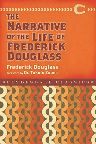 Narrative of the Life of Frederick Douglass (Clydesdale Classics)