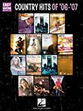 Country Hits Of '06-'07, Hal Leonard Corp., 142342560X