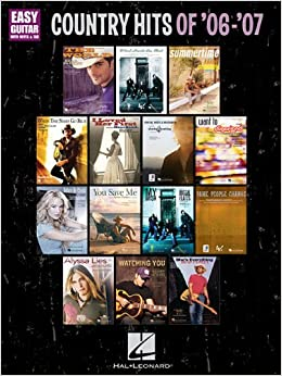 COUNTRY HITS OF '06-'07EASY GUITAR WITH NOTES & TAB