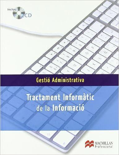 Descargar e book german Tractament Informàtic de la Informació Pack (Gestión Administrativa) 8479426160 RTF