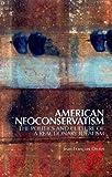 American Neoconservatism, Jean-François Drolet, 0199333459