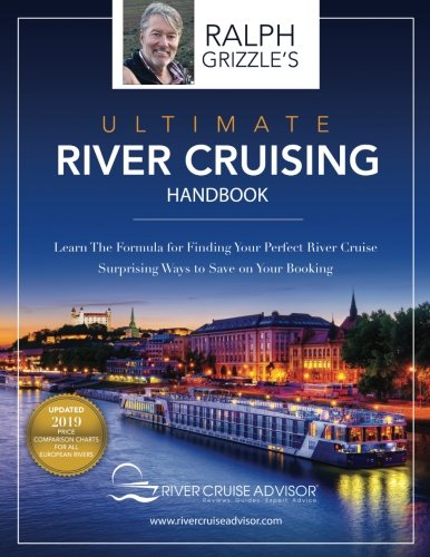 The Ultimate River Cruising Handbook: Learn the formula for finding your perfect cruise by CreateSpace Independent Publishing Platform