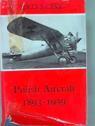 Polish Aircraft 1893-1939
