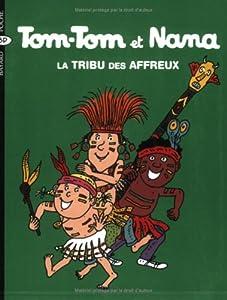 """Afficher """"Tom-Tom et Nana n° 14 La tribu des affreux"""""""