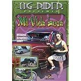 O.G. Rider Mi Vida Loca - Uncensored