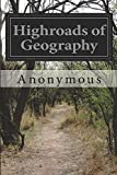 Highroads of Geography, Anonymous, 1500151572