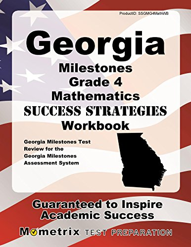Georgia Milestones Grade 4 Mathematics Success Strategies Workbook: Comprehensive Skill Building Practice for the Georgia Milestones Assessment System