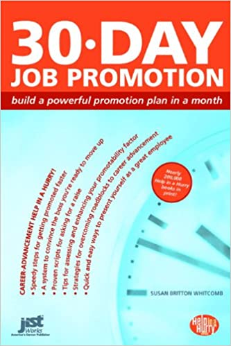 Buy 30-Day Job Promotion: Build a Powerful Promotion Plan in