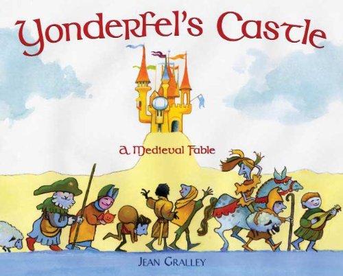 Yonderfel's Castle: A Medieval Fable pdf epub