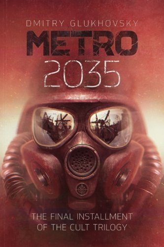 METRO 2035. English language edition. (METRO by Dmitry Glukhovsky) (Volume 3) by Ingramcontent