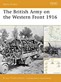 img - for The British Army on the Western Front 1916 (Battle Orders) book / textbook / text book