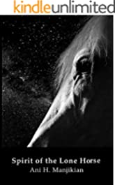 Spirit of the Lone Horse (Stars of Heros Book 1)