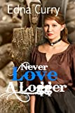 Book cover image for Never Love a Logger