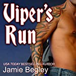 Viper's Run: Last Riders, Book 2 | Jamie Begley