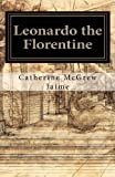 Leonardo the Florentine, Catherine Jaime, 1453889906