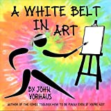 A White Belt in Art