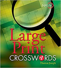 picture regarding Printable Thomas Joseph Crossword Puzzle for Today titled Enormous Print Crosswords #1: Thomas Joseph: 9781402707667