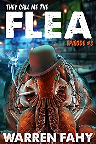book cover of They Call Me the Flea - Episode 3