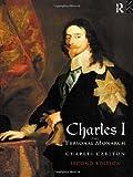 Charles I, Christopher Durston, 0415121418