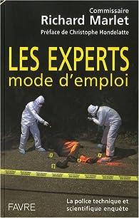 Experts mode d'emploi par Richard Marlet