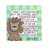 Be Strong and Courageous Bible Verse: Kid's Decor Canvas Wall Art for Boy's or Girl's Room or Nursery