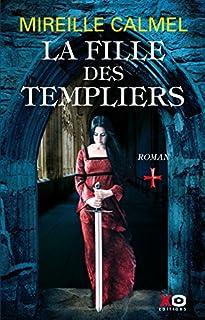 La fille des Templiers 01