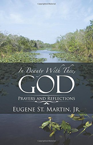 In Beauty With Thee, God: Prayers and Reflections Text fb2 ebook