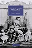 The Tragi-Comedy of Victorian Fatherhood, Sanders, Valerie, 110741265X