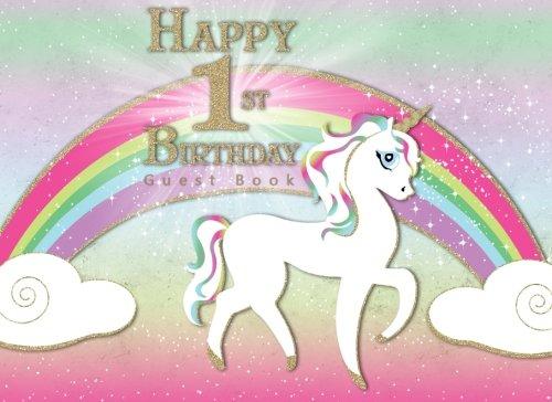 Happy 1st Birthday Guest Book: Rainbow Unicorn Magical Theme Party for Birthday Party Guest Book 3