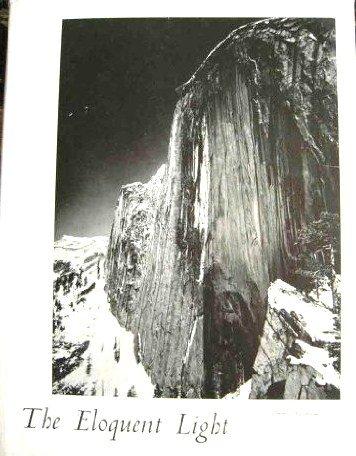 THE ELOQUENT LIGHT. ANSEL ADAMS. VOLUME 1 (THE ELOQUENT LIGHT, VOLUME 1)