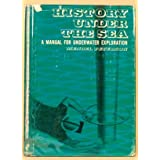 History Under the Sea: Handbook for Underwater Exploration