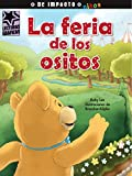 img - for La feria de los ositos (Lecturas Gr ficas / Graphic Readers) (Spanish Edition) book / textbook / text book