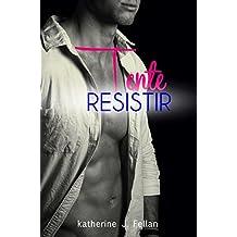 Tente Resistir (Volume Único)