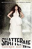 """""""Shatter Me (International Edition)"""" av Tahereh Mafi"""