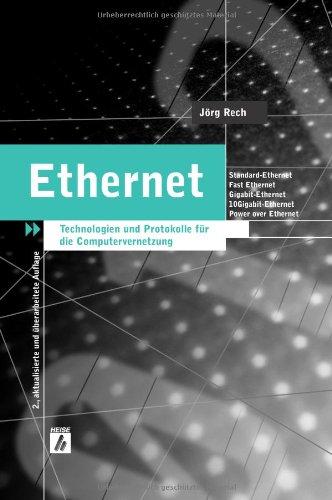 Ethernet. Technologien und Protokolle für die Computervernetzung