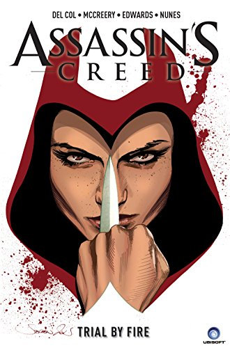 Assassin's Creed Volume 1: Trial by Fire (A D.D. Warren and Flora Dane ()