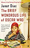 Front cover for the book The Brief Wondrous Life of Oscar Wao by Junot Diaz