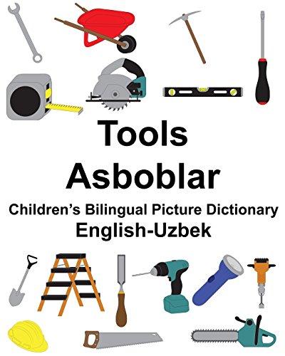 English-Uzbek Tools/Asboblar Children's Bilingual Picture Dictionary