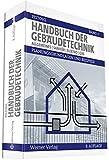 Handbuch der Gebäudetechnik: Band 1: Allgemeines/Sanitär/Elektro/Gas