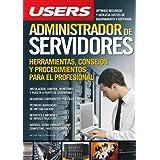 Administrador de servidores: Espanol, Manual Users, Manuales Users (Spanish Edition)