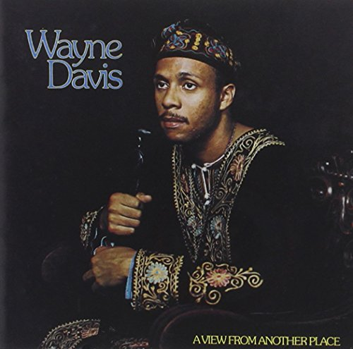 View From Another Place (2016 Remaster) (Wayne Davis A View From Another Place)