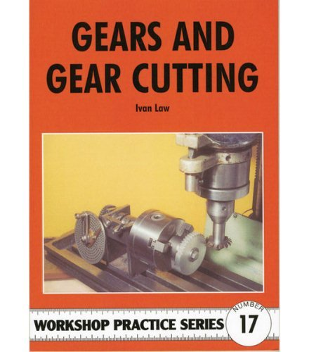 Pdf Engineering Gears & Gear Cutting (Workshop Practice Series 17)