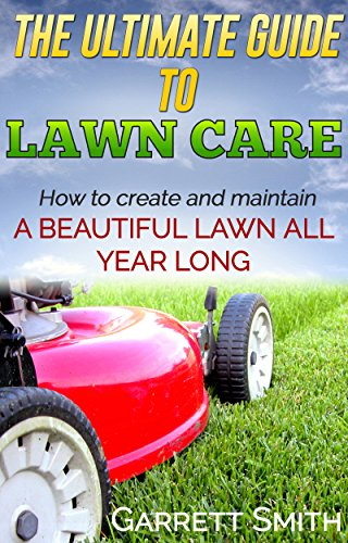 landscaping-the-guide-to-landscaping-lawn-care-and-creating-a-beautiful-lawn-landscaping-101-lawn-ca