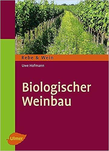 Biologischer Weinbau: Amazon.de: Uwe Hofmann: Bücher
