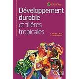 Développement durable et filières tropicales (Agricultures et défis du monde)