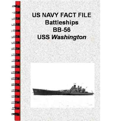 Uss Washington Bb (US NAVY FACT FILE Battleships BB-56 USS)