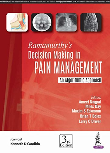 Ramamurthy's Decision Making in Pain Management: An Algorithmic Approach by Jaypee Brothers Medical Pub