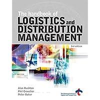 The Handbook of Logistics and Distribution Management